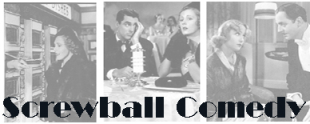 characteristics of a screwball comedy in In most cases the screwball comedy characters are found in high society with no  troubles concerning wealth, work, or hardship there is often a central romantic.